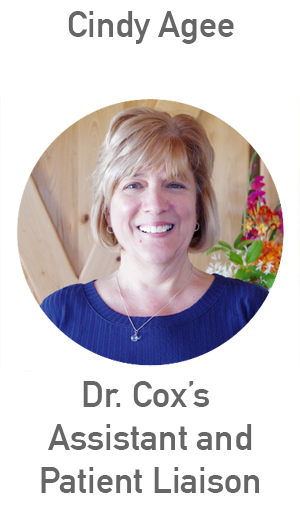 Cindy Agee Dr. Cox's Assistant and Patient Liaison